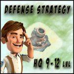 Optimal Defense Base Layout (HQ 9 – 12 lvl)
