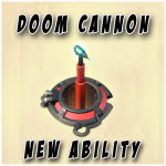 Doom Cannon: new ability after the last game update